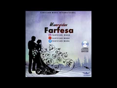 Farfesan Waka - UWARGIDAN FARFESA - 2020 (Song)