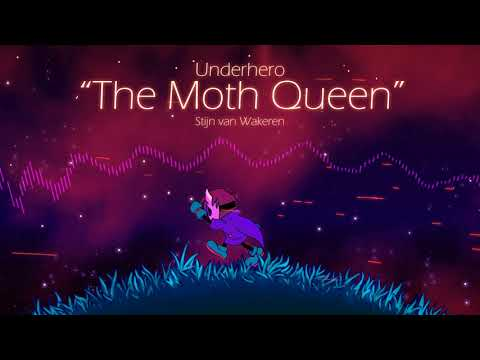 Underhero Soundtrack - The Moth Queen