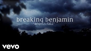 """Breaking Benjamin latest album DARK BEFORE DAWN featuring the singles """"Failure,"""" """"Angels Fall,"""" and """"Ashes of Eden"""" is available now!Apple: http://smarturl.it/bba1Amazon: http://smarturl.it/bbama1Streaming: http://smarturl.it/bbsta1Follow Breaking Benjaminhttp://facebook.com/BreakingBenjaminhttp://twitter.com/breakingbenjhttp://instagram.com/breakingbenjaminMusic video by Breaking Benjamin performing Angels Fall. (C) 2015 Hollywood Records, Inc.http://vevo.ly/C0dCXR"""