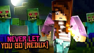 """• """"Never Let You Go (REDUX)"""" - Minecraft Song & Animation"""