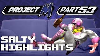 Salty Highlights Pt. 53