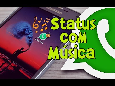 Status de música - Como Colocar Música no Status do Whatsapp