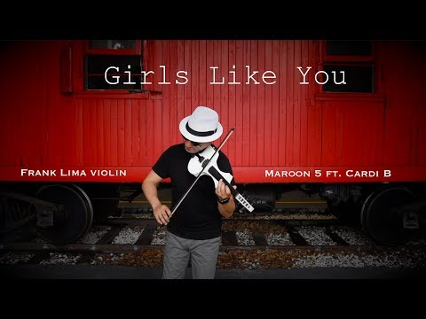Maroon 5 - Girls Like You ft. Cardi B - violin cover by Frank Lima