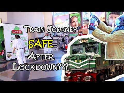 First Train Journey VLOG  in Pakistan After Lockdown   Is It Safe To Travel Now?