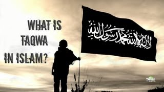 What is Taqwa in Islam? - A Short Reminder