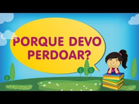Porque Devo Perdoar? | Cantinho da Criança com a Tia Érika