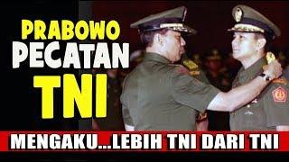 Video PRABOWO....LEBIH TNI DARI TNI...PADAHAL PECATAN TNI? MP3, 3GP, MP4, WEBM, AVI, FLV April 2019