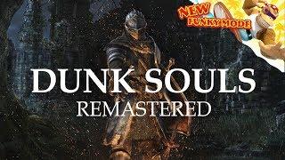Video Dunk Souls Remastered MP3, 3GP, MP4, WEBM, AVI, FLV Februari 2019