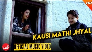 Kausi Mathi Jhyal  by Dinesh Kafle & Tika Pun