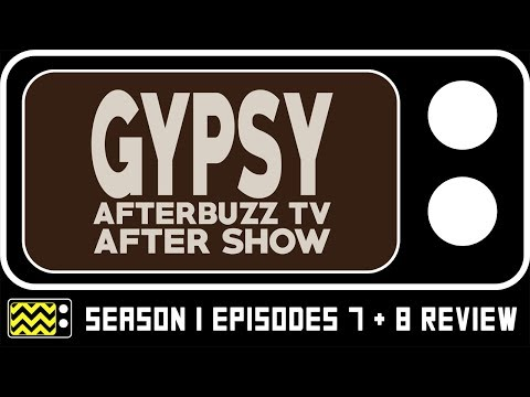 Gypsy Season 1 Episodes 7 & 8 Review & After Show | AfterBuzz TV