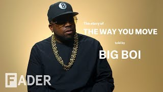 """How Big Boi Created His Timeless Classic """"The Way You Move"""""""
