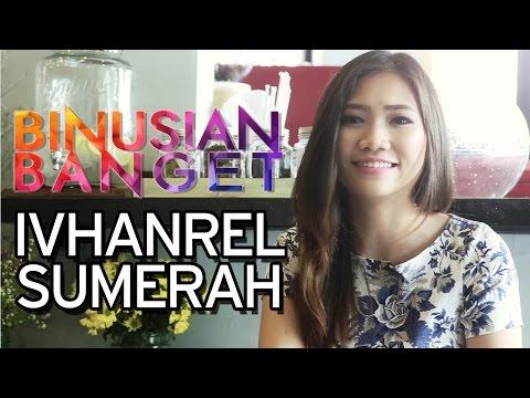 BINUSIAN BANGET – Ivhanrel Sumerah – Marketing Communication Student