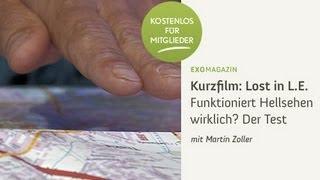 Lost in L. E. Funktioniert Hellsehen wirklich? Der Test mit Martin Zoller, 2012 - Trailer