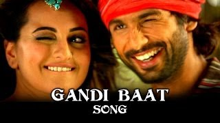 Gandi Baat – Full Song Video | R…Rajkumar | Feat. Shahid Kapoor & Sonakshi Sinha