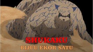 BIJUU SOMBONG, Fakta Menarik Shukaku Bijuu Ekor Satu    Tokoh Naruto