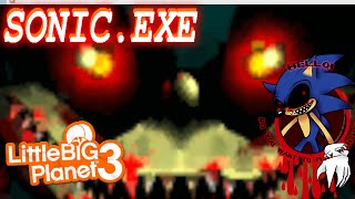 SONIC.EXE IN LITTLE BIG PLANET 3 [PS4] ?!
