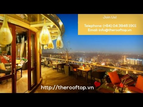 The Rooftop Restaurant – REVIEWS – Hanoi