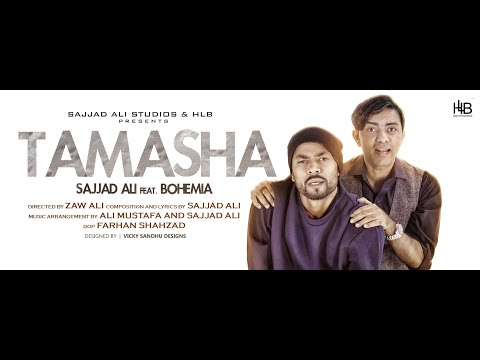 Sajjad Ali ft. Bohemia - TAMASHA - (Official Video)
