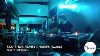 Santé b2b Sidney Charles - Live @ Juice TV 2016