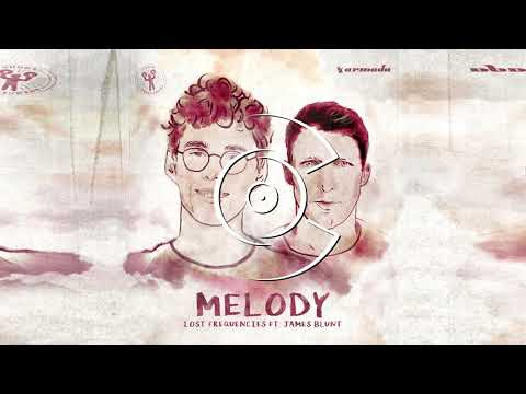 Lost Frequencies - Melody (ft. James Blunt)