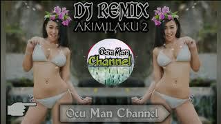 DJ Remix 2018 Akimilaku3 Terbaru Funky Bangerz 2018 Kau Selingkuh Lagi