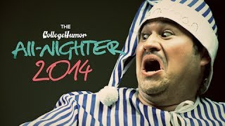 The CollegeHumor All-Nighter is BACK.
