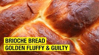 How To Make Brioche Bread Better ! by Alex French Guy Cooking