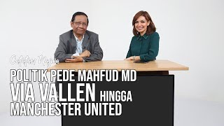 Video Catatan Najwa Part 3 - Politik Pede Mahfud MD: Soal Via Vallen Hingga Manchester United MP3, 3GP, MP4, WEBM, AVI, FLV April 2019