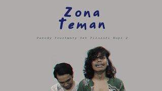Video Parody Fourtwnty - Zona Nyaman MP3, 3GP, MP4, WEBM, AVI, FLV September 2017