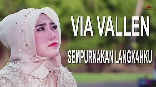 Via Vallen - Sempurnakan Langkahku (Official Lyrics Video)