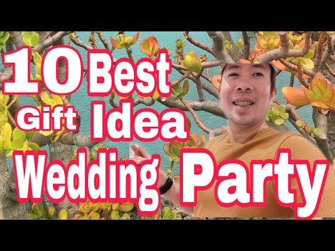 10 must have gift ideas for the wedding party