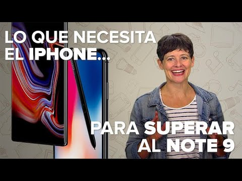 Frases inteligentes - Lo que necesita el iPhone para superar al Note 9