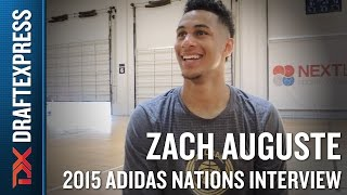 Zach Auguste 2015 Adidas Nations Interview