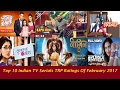 Top 10 Indian TV Serials TRP Ratings Of February 2017