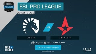 Liquid vs Astralis - ESL Pro League S7 Finals - map1 - de_nuke [yXo, CrystalMay]