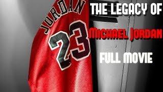 """The Legacy Of Michael Jordan""  Full Movie"