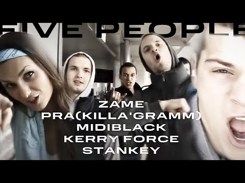Pra (Killa'Gramm) Zame & MidiBlack & Kerry Force & Stankey - Five People (2011)