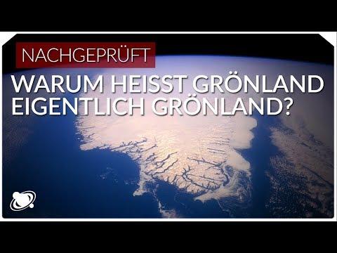 Warum heißt Grönland eigentlich Grönland?