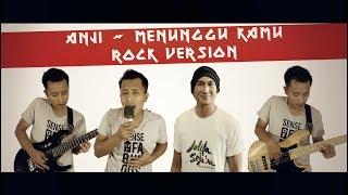 Video ANJI - MENUNGGU KAMU (Rock Cover By Roy LoTuZ) MP3, 3GP, MP4, WEBM, AVI, FLV Juli 2018
