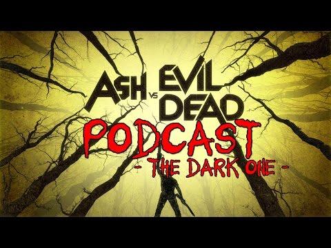 Ash vs. Evil Dead Podcast #10: The Dark One