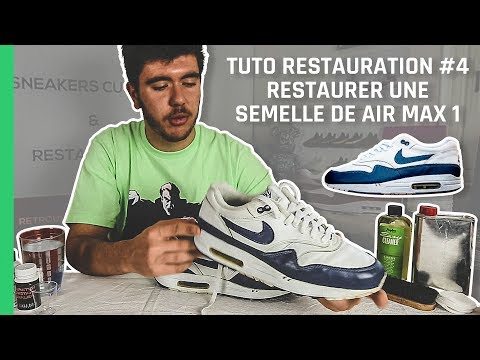 RESTAURER UNE SEMELLE DE AIR MAX 1 | Tuto Restauration #4