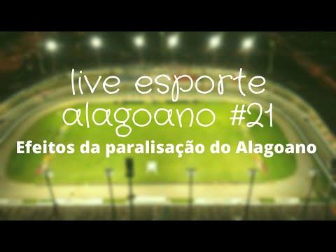 Live Esporte Alagoano #21