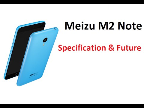 Meizu M2 Note Full Specification And Future