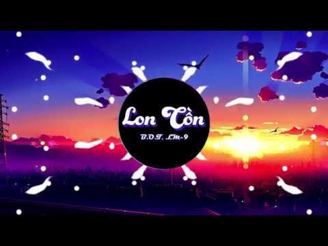 LON CỒN - B.O.T x LM-9 | Video Lyrics