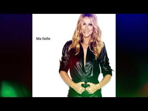 Celine Dion - Ma faille