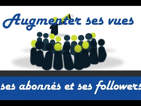 comment augmenter le nombre de followers sur twitter