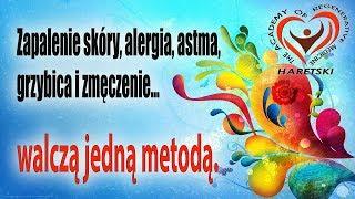 Zapalenie Skóry, Alergia, Astma, Grzybica. Z Wieloma Рroblemami Walczą Jedną Metodą Haretskiego.