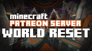 PATREON ANNOUNCEMENT | World Reset & Build Showcase 2016