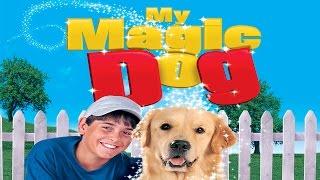 Video My Magic Dog - Full Movie MP3, 3GP, MP4, WEBM, AVI, FLV Agustus 2018
