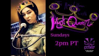 The Royal Hour with Kush Queen: Episode 25 by Pot TV
